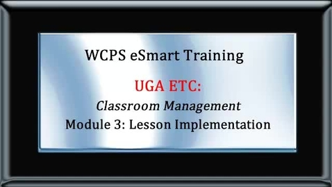 Thumbnail for entry eSMART UGA Module 3 Lesson Implementation