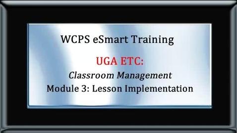 Thumbnail for entry eSMART UGA Module 3 Lesson Implementation