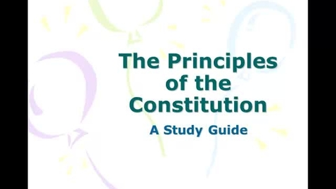 Thumbnail for entry Principles of the Constitution