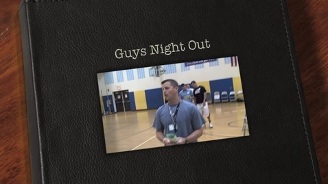 Thumbnail for entry Guys Night Out
