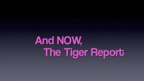 Thumbnail for entry 2015 09 18 Tiger Television