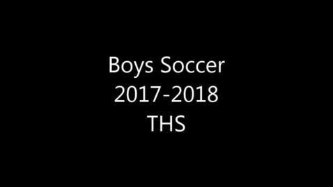Thumbnail for entry THS Boys Soccer 2017-2018
