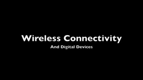 Thumbnail for entry WIreless Connectivity and Mobile Devices