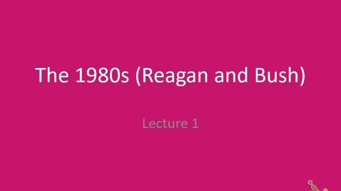 Thumbnail for entry US: The 1980s - Reagan