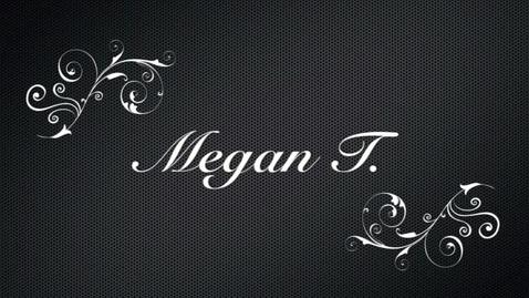 Thumbnail for entry Megan T.