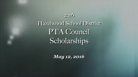 Thumbnail for entry 2016 PTA Council Scholarships