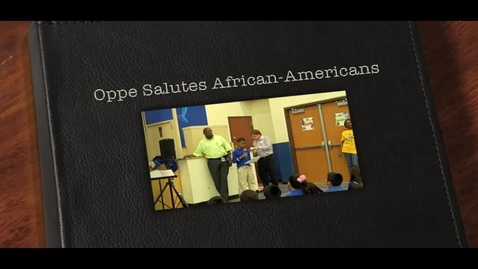 Thumbnail for entry Oppe Salutes African-Americans