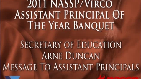 Thumbnail for entry Arne Duncan Gives Message to Assistant Principals