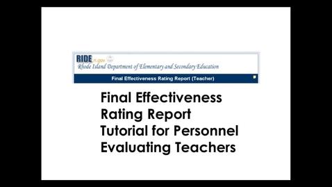 Thumbnail for entry Teacher Final Effectiveness Rating Report Tutorial