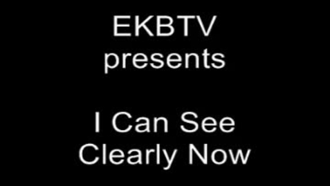 Thumbnail for entry I Can See Clearly Now