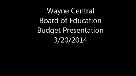 Thumbnail for entry Board of Education Budget Presentation 3/20/2014 Unedited