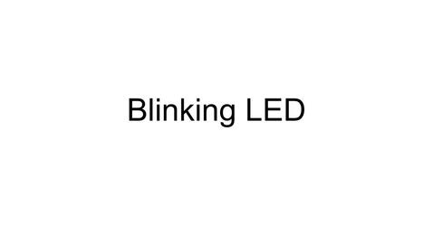 Thumbnail for entry Blinking LED