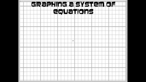 Thumbnail for entry Graphing a System of Inequalities Review