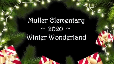 Thumbnail for entry Muller Elementary Magnet 2020 Holiday Show