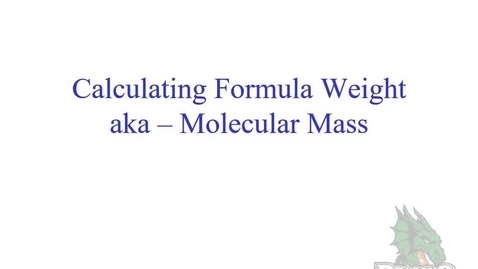 Thumbnail for entry Calculating Formula Weights