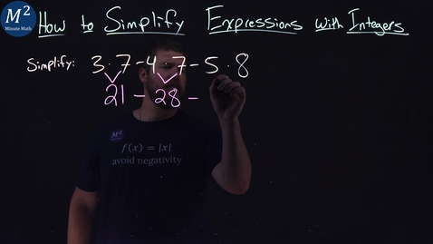 Thumbnail for entry How to Simplify Expressions with Integers | 3•7-4•7-5•8 | Part 5 of 5 | Minute Math