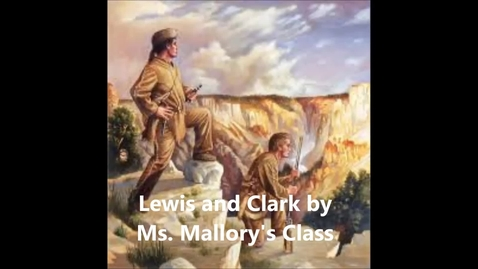 Thumbnail for entry Mallory Lewis and Clark