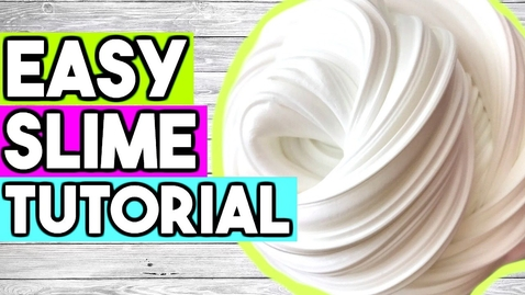 Thumbnail for entry How to Make SLIME for Beginners! Best EASY Way to Make Slime!