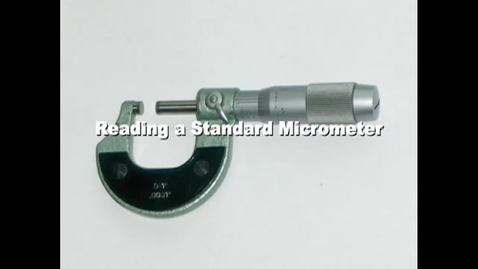 Thumbnail for entry Reading a Micrometer w/vernier scale