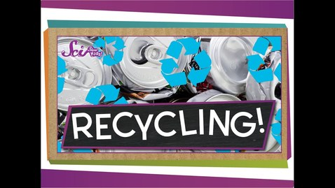Thumbnail for entry How Recycling Works!