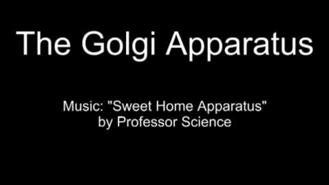Thumbnail for entry Golgi Apparatus Music Video