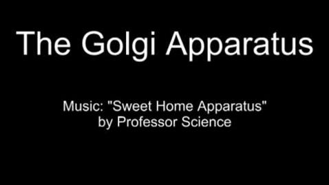 Thumbnail for entry Golgi Apparatus Music Video