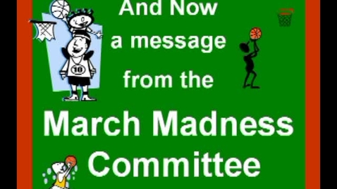 Thumbnail for entry March Madness 2011