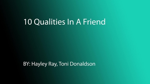 Thumbnail for entry Hayley and Toni's Top 10 Qualities - 2015