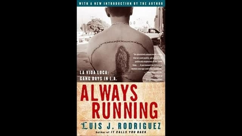 Thumbnail for entry Always Running By Luis J. Rodriguez