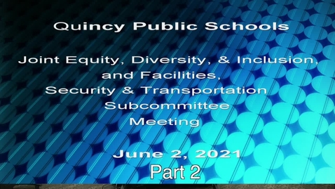 Thumbnail for entry  Joint Equity , Diversity, Inclusion, and Facilities, Transportation, and Security Subcommittees June 2 June 2- part 2