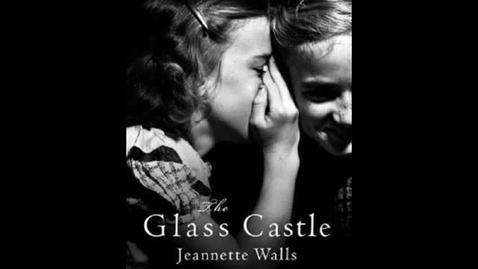 Thumbnail for entry The Glass Castle By: Jeannette Walls