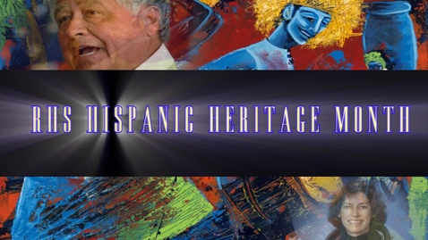 Thumbnail for entry RHS HIspanic Heritage Month