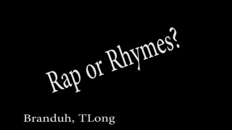 Thumbnail for entry Rap or Rhymes? - WSCN  2015/2016