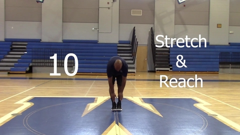 Thumbnail for entry 10 Stretch and Reach - Coach Harris