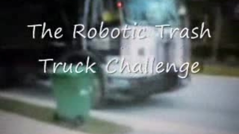 Thumbnail for entry Robotic Trash Truck Challenge