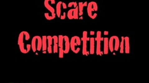Thumbnail for entry scare competitions
