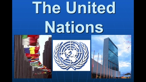 Thumbnail for entry The United Nations