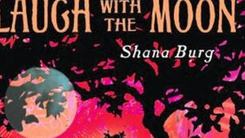 Thumbnail for entry Book Trailer for Laugh with the Moon