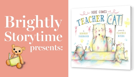 Thumbnail for entry Here Comes Teacher Cat - Read Aloud Picture Book   Brightly Storytime