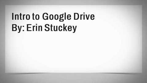 Thumbnail for entry Intro to Google Drive