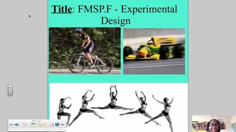 Thumbnail for entry FMSP.F Experimental Design
