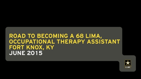 Thumbnail for entry Road to Becoming a 68 Lima, Occupational Therapy Assistant