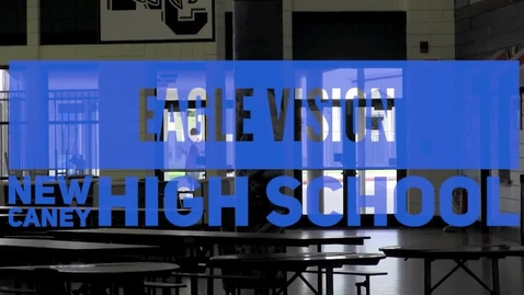 Thumbnail for entry NCHS Football, Journalism, Teachers, Eagle Vision