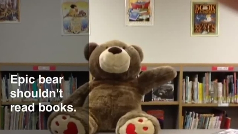Thumbnail for entry Epic Bear Shouldn't Read Books