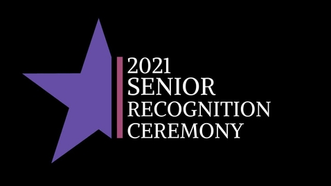 Thumbnail for entry 2021 Senior Ceremony