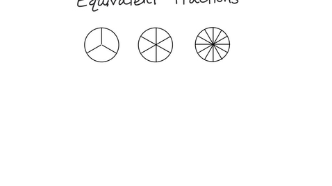 Thumbnail for entry Equivalent Fractions: Thirds-Sixths-Twelfths.mp4