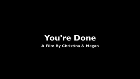 Thumbnail for entry Your Done