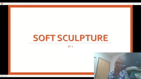 Thumbnail for entry Sewn Soft Sculpture Video Presentation