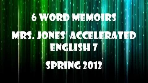 Thumbnail for entry 6-Word Memoir 2012