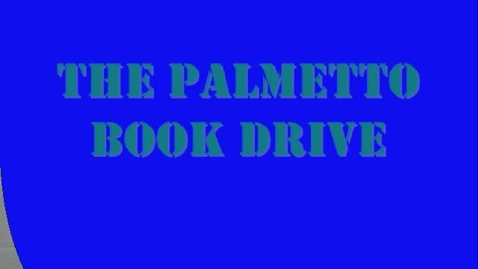 Thumbnail for entry Book Drive for Palmetto